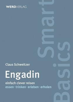 Engadin von Schweitzer,  Claus
