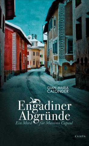 Engadiner Abgründe von Calonder,  Gian Maria