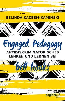 Engaged Pedagogy von Kazeem-Kaminski,  Belinda