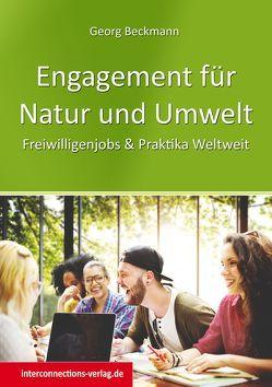 Engagement für Natur und Umwelt von Beckmann,  Georg