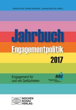Engagement für und mit Geflüchteten von Klein,  Ansgar, Neuling,  Johanna, Sprengel,  Rainer