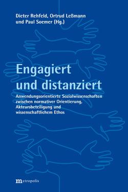 Engagiert und distanziert von Leßmann,  Ortrud, Rehfeld,  Dieter, Soemer,  Paul