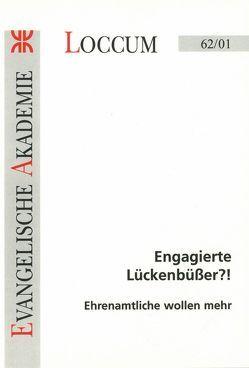 Engagierte Lückenbüsser?! von Freese,  Gisela, Kleideiter,  Angelika, Mauerhof,  Adalbert, Pothmer,  Brigitte, Speth,  Rudolf, Wienken,  Cornelia