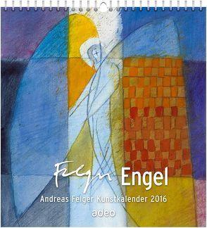 Engel 2016 – Wandkalender von Felger,  Andreas