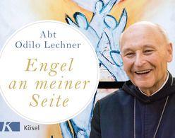 Engel an meiner Seite von Kaufmann,  Hans-Günther, Lechner,  Odilo