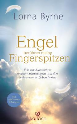Engel berühren meine Fingerspitzen von Byrne,  Lorna, Lemke,  Bettina