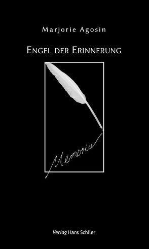 Engel der Erinnerung von Agosin,  Marjorie, Reinhard,  Simone