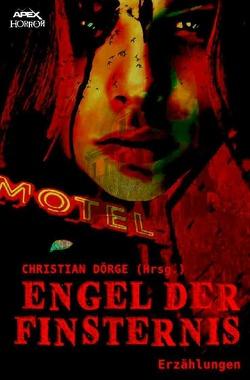 ENGEL DER FINSTERNIS von Dörge,  Christian, Koja,  Kathe
