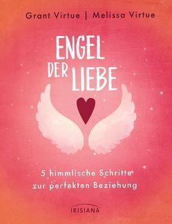 Engel der Liebe von Kretschmer,  Ulrike, Virtue,  Doreen, Virtue,  Grant, Virtue,  Melissa