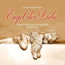 Engel der Liebe von Evans,  Gomer Edwin