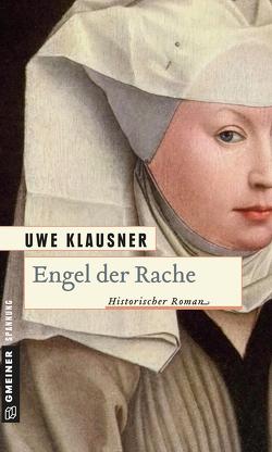 Engel der Rache von Klausner,  Uwe