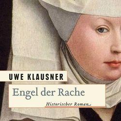 Engel der Rache von Klausner,  Uwe, Merlau,  Günter