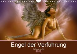 Engel der Verführung – Mythologie als Akt (Wandkalender 2019 DIN A4 quer) von Le,  Anna
