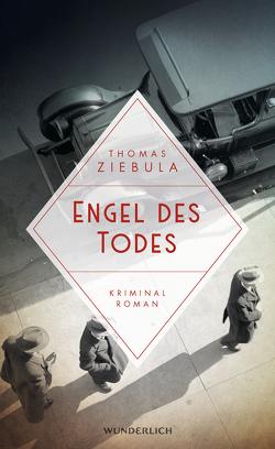 Engel des Todes von Ziebula,  Thomas