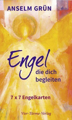 Engel, die dich begleiten von Grün,  Anselm, Höcker,  Bernadette