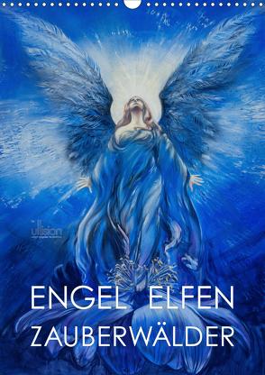 Engel Elfen Zauberwälder (Wandkalender 2021 DIN A3 hoch) von Allgaier - www.ullision.com,  Ulrich