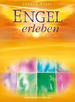 Engel erleben von Pfaff,  Jürgen
