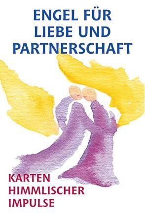 Engel für Liebe und Partnerschaft von Gabriel,  Hellena M
