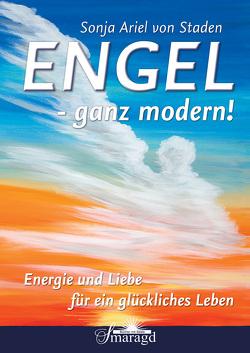 Engel – ganz modern! von Staden,  Sonja Ariel von