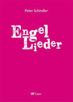 Engel-Lieder (Klavierauszug) von Schindler,  Peter