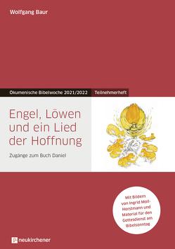 Engel, Löwen und ein Lied der Hoffnung von Baur,  Wolfgang