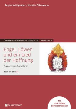 Engel, Löwen und ein Lied der Hoffnung von Offermann,  Kerstin, Wildgruber,  Regina