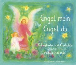 Engel mein, Engel du von Koconda,  Angela