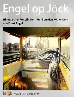 Engel op Jöck von Engel,  Frank, Weingarten,  Anja