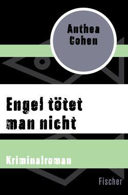 Engel tötet man nicht von Cohen,  Anthea, Herborth,  Helga