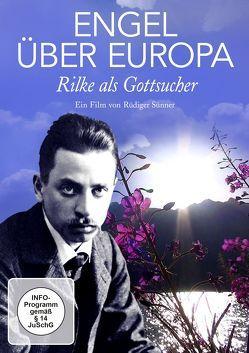 ENGEL ÜBER EUROPA – Rilke als Gottsucher von Sünner,  Rüdiger