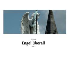 Engel überall von Gabriel,  Arcanjo