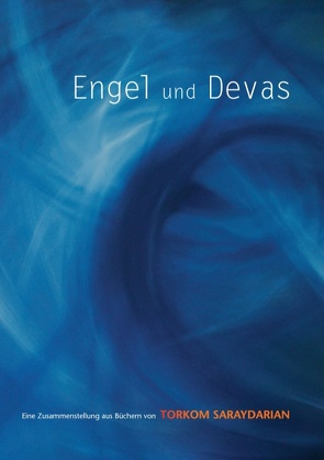 Engel und Devas von Saraydarian,  Torkom