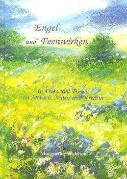 Engel und Feenwirken von Walther,  Margarete