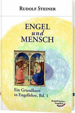 Engel und Mensch von Steiner,  Rudolf