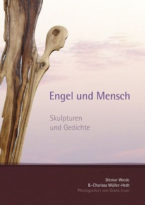 Engel und Mensch von Müller-Hedt,  B.-Charissa, Wrede,  Ditmar