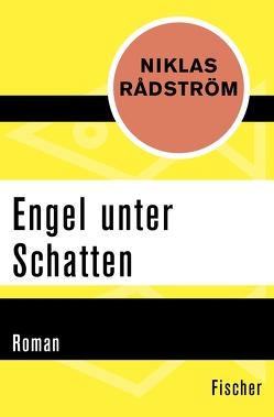 Engel unter Schatten von Butt,  Wolfgang, Rådström,  Niklas