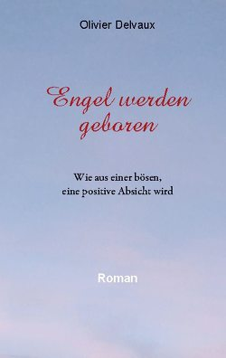 Engel werden geboren von Delvaux,  Olivier