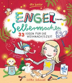 Engel zum Selbermachen 33 Ideen für die Weihnachtszeit von Schmidt,  Silke