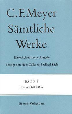 Engelberg von Meyer,  C F, Meyer,  Conrad Ferdinand, Zäch,  Alfred
