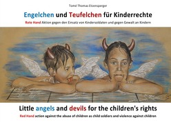 Engelchen und Teufelchen für Kinderrechte / Little angels and devils for the children's rights von Etzensperger,  Tomé Thomas