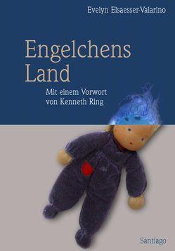 Engelchens Land von Bernard,  Claudia, Elsaesser-Valarino,  Evelyn
