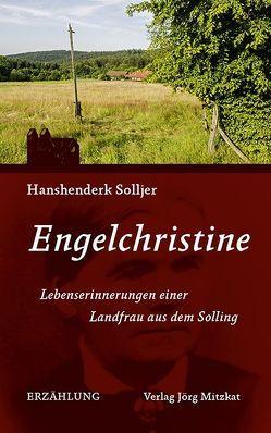 Engelchristine von Solljer,  Hanshenderk