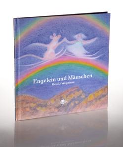 Engelein und Mäuschen von Wegmann,  Ursula