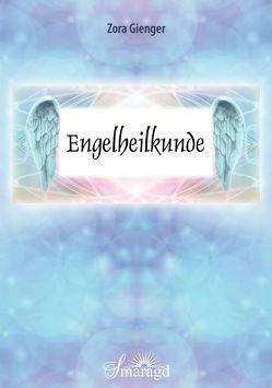 Engelheilkunde von Gienger,  Zora