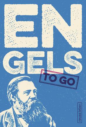 ENGELS to go von Engels,  Friedrich, Oehme,  Johannes