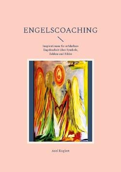 Engelscoaching von Englert,  Axel