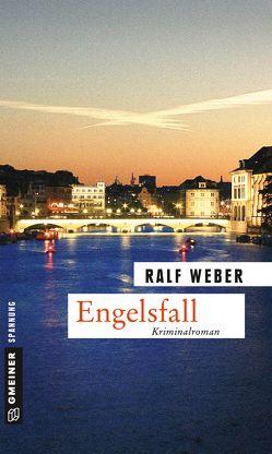 Engelsfall von Weber,  Ralf