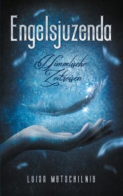 Engelsjuzenda von Motschilnig,  Luisa