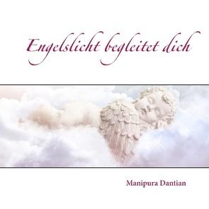 Engelslicht begleitet dich von Dantian,  Manipura