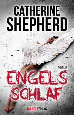 Engelsschlaf: Thriller von Shepherd,  Catherine